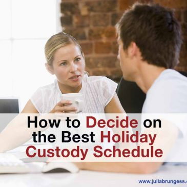 How to Decide on the Best Holiday Custody Schedule