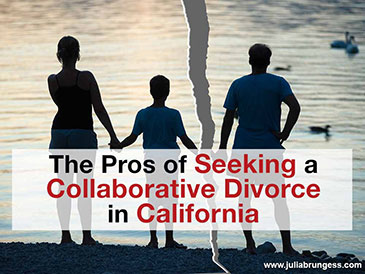 The Pros of Seeking a Collaborative Divorce in California