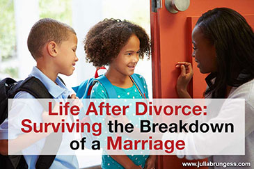 Life After Divorce: Surviving the Breakdown of a Marriage