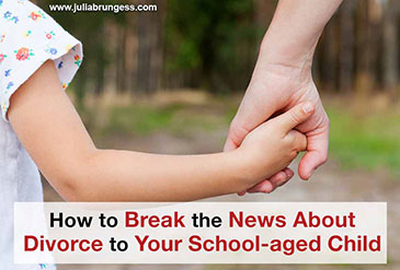 How to Break the News About Divorce to your School-aged Child