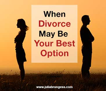 When Divorce May Be Your Best Option