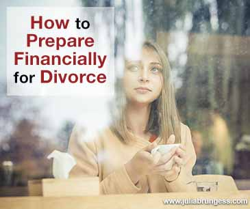 How to Prepare Financially for Divorce