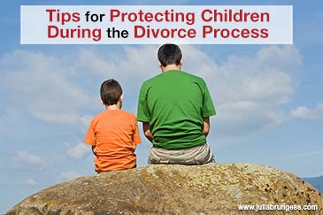 Tips for Protecting Children During the Divorce Process