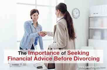 The Importance of Seeking Financial Advice Before Divorcing