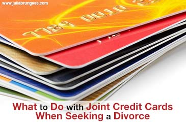 What To Do with Joint Credit Cards When Seeking a Divorce