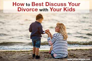 How to Best Discuss Your Divorce with Your Kids