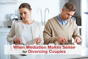 When Mediation Makes Sense for Divorcing Couples